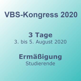 VBS-Kongress 3-Tage Mo-Mi Studierende –Frühbucher