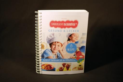 Kinderleichte Becherküche - gesund und lecker (Begleitheft in Vollschrift)
