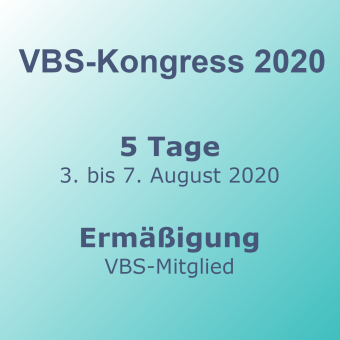 VBS-Kongress 5-Tage VBS-Mitglieder – Frühbucher