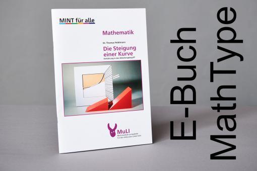 """Heft E-Buch MathType """"Die Steigung einer Kurve – Einführung in den Ableitungsbegriff"""""""