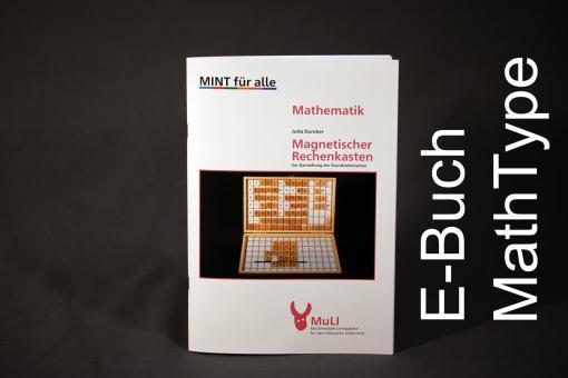 """Heft E-Buch MathType """"Magnetischer Rechenkasten - Zur Darstellung der Grundrechenarten"""""""