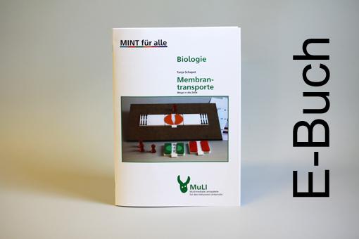 """Heft E-Buch """"Membrantransporte - Wege in die Zelle"""""""